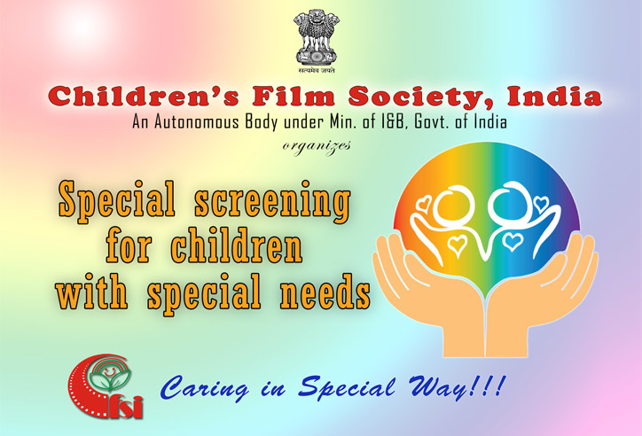 CFSI is planning to organize Special shows for children with special needs.